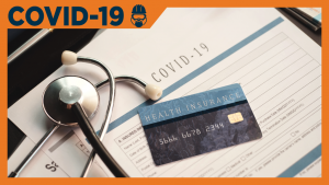 COVID-19 raises need to check your health care coverage