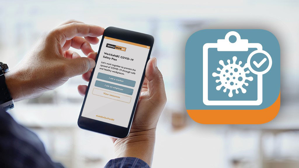 New mobile app helps employers in construction access WorkSafeBC's COVID-19 resources on the go