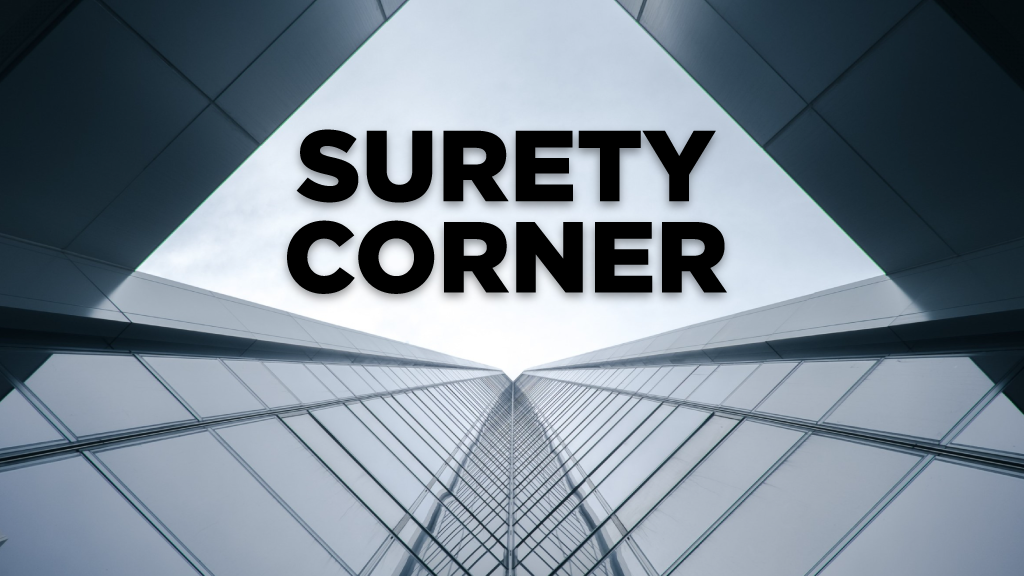Surety Corner: How to avoid the dreaded 'no'