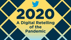 Social media mosaic: A digital retelling of the 2020 pandemic