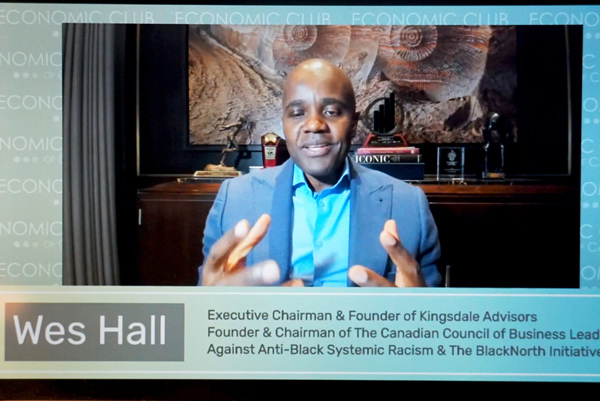 SCREENSHOT Wes Hall of the BlackNorth Initiative, which wants to end anti-Black systemic barriers for Black Canadians, recently spoke during an Economic Club of Canada webinar and stated positions of authority such as management and board posts need to open up to minority groups such as Black and Indigenous people.