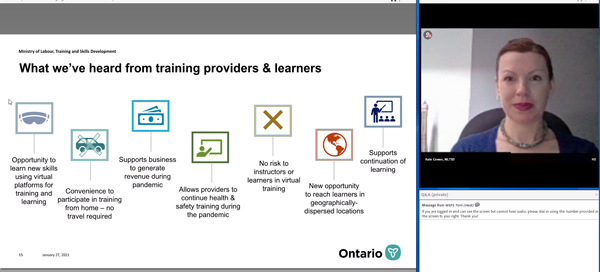 Kate Cowan, director, Training and Awareness Branch, Ministry of Labour, Training and Skills Development (MLTSD) says the ministry has received positive feedback from learners and training providers who are using the new online Joint Health and Safety Committee (JHSC) training programs. The webinar, JHSC Compliance in Challenging Times — The MLTSD Perspective, was presented Jan. 28 by Workplace Safety and Prevention Services.