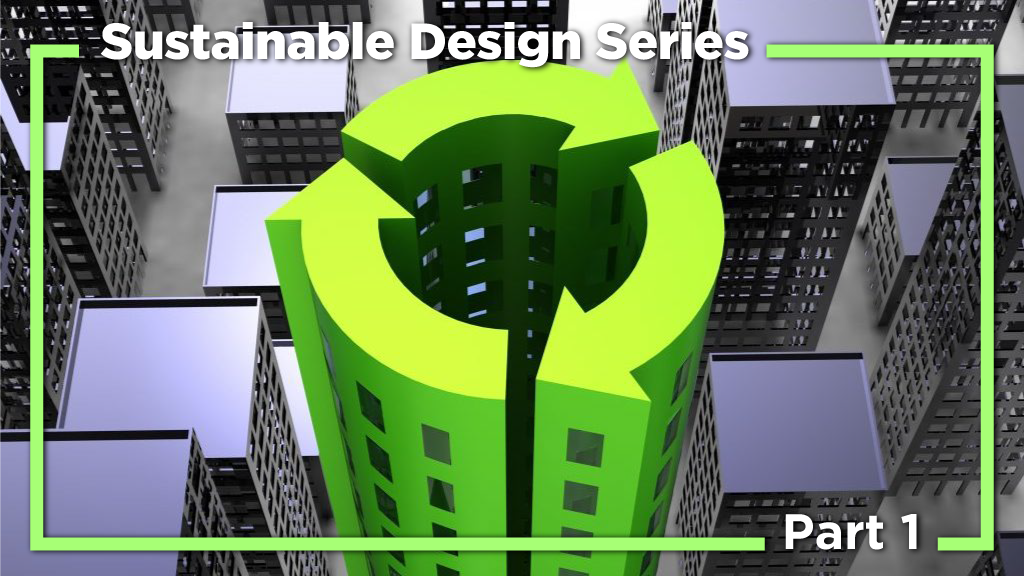 Industry Perspectives Op-Ed: The commercial imperative for sustainable design