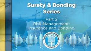 Hard and soft markets a mixed bag for contractor bonding and insurance