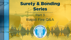 Surety, bonding experts tackle tough questions in final episode of podcast series