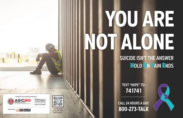 The Associated General Contractors of America – Missouri and partners have produced posters and other information handouts to support their suicide prevention program.