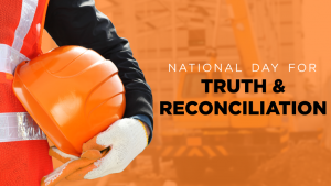 National Day for Truth and Reconciliation: Construction's role