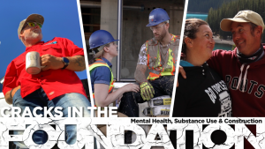 Cracks in the Foundation: Mental Health, Substance Use and Construction – Part Two recap